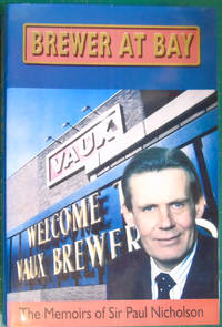 Brewer at Bay by  Paul Nicholson - Hardcover - 2003 - from Hanselled Books (SKU: 073115)