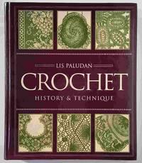 Crochet: History & Technique by Paludan, Lis - 1995