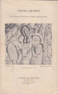 Negro Artists: An Illustrated Review of Their Achievements Including Exhibition of Paintings by the late Malvin Gray Johnson and Sculptures by Richmond Barthé and Sargent Johnson. Presented by the Harmon Foundation in Cooperation With Delphic Studios April 22-May 4, 1935, Inclusive.