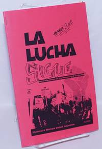 image of La Lucha Sigue Zine: Labor Movement at the University of California; Students & Workers United for Justice, 01/2009