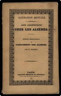 Aliénation mentale. Des illusions chez les aliénés. Question médico-légale… by  Etienne Esquirol - 1832 - from Philadelphia Rare Books & Manuscripts Co., LLC (PRB&M)  (SKU: 39178)