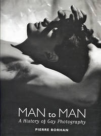 Man to Man a History of Gay Photography