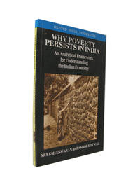 Why Poverty Persists in India: An Analytical Framework for Understanding the Indian Economy