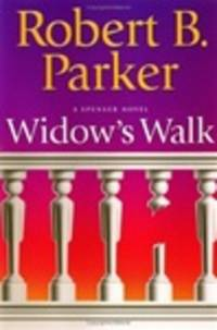 image of Parker, Robert B. | Widow's Walk | Signed First Edition Copy