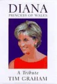 Diana, Princess of Wales: A Tribute