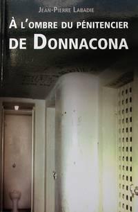 À l'ombre du pénitencier de Donnacona