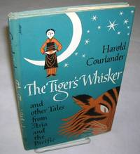 image of THE TIGER'S WHISKER and Other Tales from Asia and the Pacific