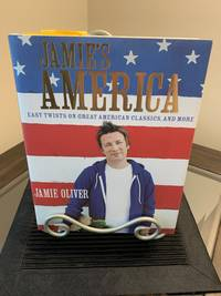 Jamie's America: Easy Twists on Great American Classics  and More