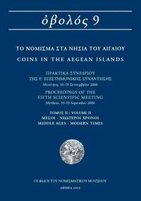 OBOLOS 9 - Coins in the Aegean Islands: Mints, Circulation, Iconography, History