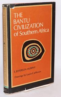 image of The Bantu civilization of Southern Africa