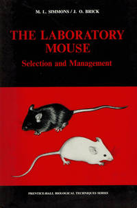 THE LABORATORY MOUSE: Selection and Management.