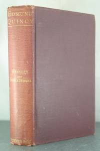 Wensley and Other Stories. Edited by his Son, Edmund Quincy. [Inscribed Copy]