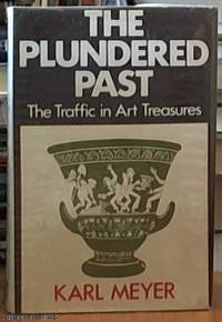 image of The Plundered past: the Traffic in Art Treasures