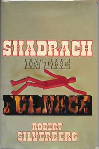 Shadrach in the Furnace by Robert Silverberg - First - 1976 - from Bujoldfan (SKU: 012915019780672519932cgr)