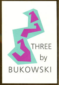 Three by Bukowski by  Charles Bukowski - 1st Edition - 1992 - from Dearly Departed Books and Biblio.co.uk