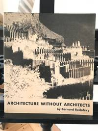 image of Architecture without Architects: A short ontroduction to Non-Pedigreed Architecture