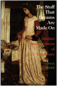 image of The Stuff That Dreams Are Made on: A Jungian Interpretation of Literature