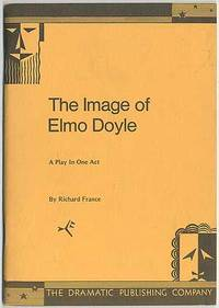 The Image of Elmo Doyle: A Play in One Act