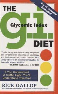 The G.I. Diet: The Easy, Healthy Way to Permanent Weight Loss