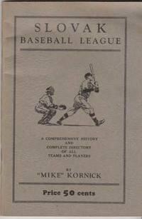 The Slovak League: A Compendium History of the Slovak Baseball League