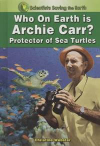 image of Who on Earth Is Archie Carr?