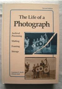 The Life of a Photograph: Archival Processing, Matting, Framing and Storage