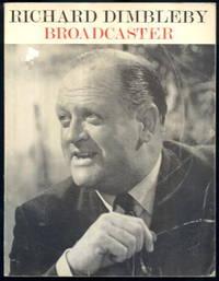 Richard Dimbleby: Broadcaster