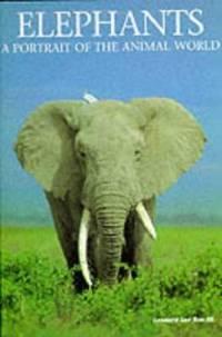 Elephants : A Portrait of the Animal World
