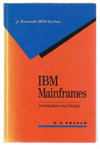 IBM Mainframes Architecture and Design