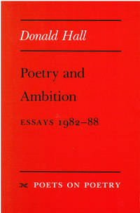 Poetry and Ambition : Essays 1982  88