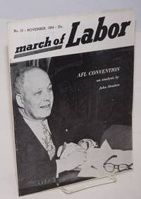 image of March of labor, national monthly magazine for the active trade unionist.  Vol. 6, no. 10, November, 1954