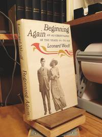 Beginning Again: An Autobiography of the Years 1911 to 1918