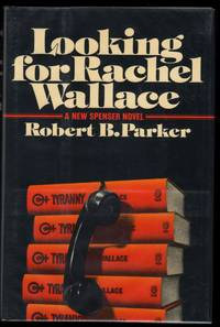 Looking For Rachel Wallace; A Spencer Mystery