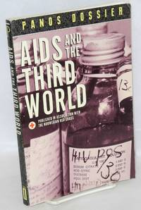AIDS and the third world; Panos dossier published in association with the Norwegian Red Cross