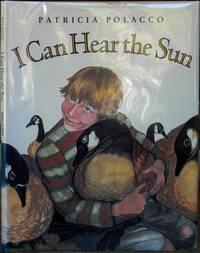 I Can Hear the Sun. A Modern Myth
