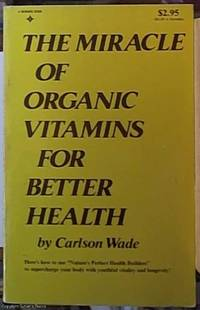 image of The Miracle of Organic Vitamins for Better Health