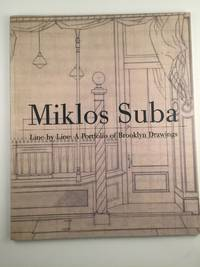 Miklos Suba   Line By Line:  A Portfolio Of Brooklyn Drawings