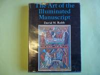 The Art of the Illuminated Manuscript