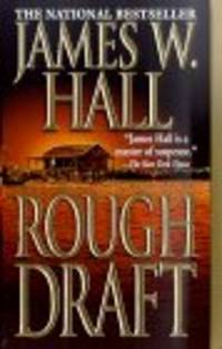 Rough Draft [Paperback]  by Hall, James W
