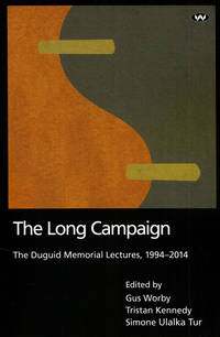 The Long Campaign The Duguid Memorial Lectures 1994-2014