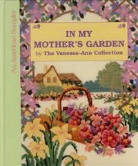 In My Mother's Garden