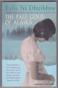 THE PALE GOLD OF ALASKA  And Other Stories