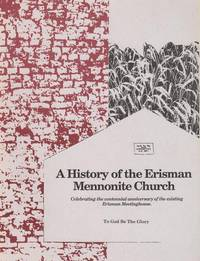A History of the Erisman Mennonite Church