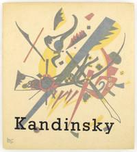 Kandinsky by KANDINSKY, Wassily and Max Bill - 1951