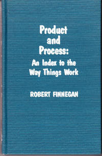 Product and Process: An Index to the Way Things Work