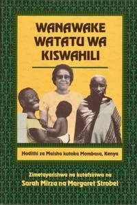 Wanawake Watatu Wa Kiswahili: Hadithi Za Maisha Kutoka Mombasa, Kenya
