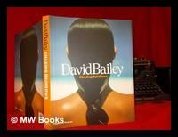 David Bailey : chasing rainbows / Robin Muir