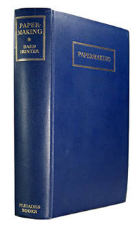 PAPERMAKING : THE HISTORY AND TECHNIQUE OF AN ANCIENT CRAFT. by  1883-1966 :  Dard - Hardcover - from Ash Rare Books (SKU: 43416)
