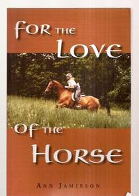 image of FOR THE LOVE OF THE HORSE