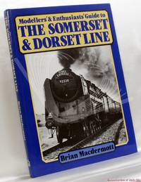 image of Modellers' & Enthusiasts' Guide to the Somerset & Dorset Line